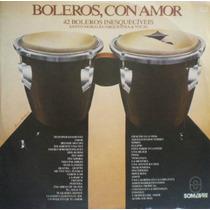 Lp Vinil - Boleros, Con Amor - 42 Boleros Inesquecíveis