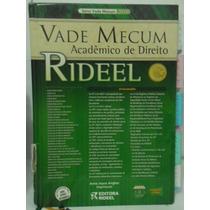Vade Mecum Acadêmico De Direito Rideel - 10ª Edição - 2010