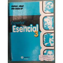 - Coleção Volume 3 Espanhol Esencial Santillana 8º Ano Cx2