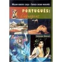 Português: Linguagens Volume Único - William Roberto Cereja