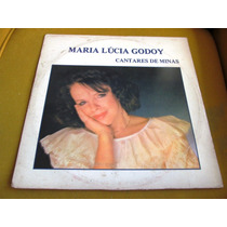 Lp Quase Zerado Maria Lucia Godoy Cantares Minas Ouro Preto