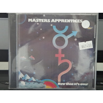 Cd - Masters Apprentices - Now That Its Over