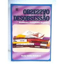 Obsessão Desobsessão Profilaxia Terapeutica Espiritas Livro