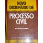 Novo Dicionário De Processo Civil- Eliezer Rosa
