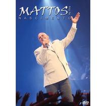 Dvd Mattos Nascimento - Ao Vivo (2009) * Lacrado * Raridade