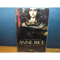 Vittorio, O Vampiro ( Anne Rice ) Crônicas Vampirescas
