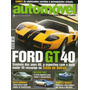 Automóvel & Requinte N°61 Ford Gt40 Nissan 350z Ford Mondeo