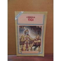 Livro A Perfeição Da Yoga Bhaktivedanta Swami Prabhupada