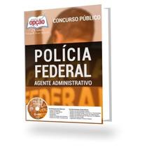 Apostila Policia Federal 2016 - Agente Administrativo