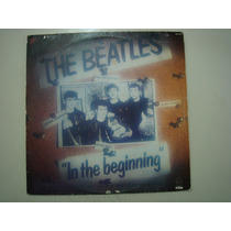 Lp The Beatles - In The Beginning
