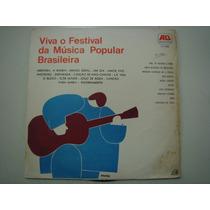 Lp Viva O Festival Da Música Popular Brasileira