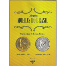 Lançamento: Catálogo Das Moedas Do Brasil, De 1822 A 2014
