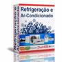 Curso Completo Refrigeração - Geladeira - Ar Condicionado