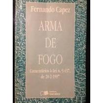 Livro Arma De Fogo Fernando Capez