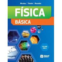 Livro Física Básica - Volume Único Editora: Atual