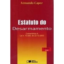 Livro Estatuto Do Desarmamento Fernando Capez