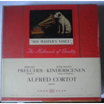 Lp Rarisimo Alfred Cortot - Debussy/schumann-importado