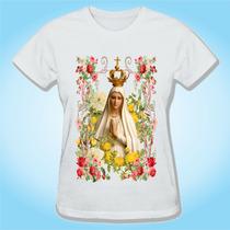 Camiseta Baby Look Nossa Senhora De Fátima Religiosa Igreja