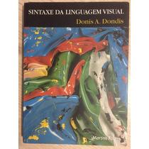 Sintaxe Da Linguagem Visual - Donis A.dondis