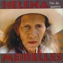 Cd - Helena Meirelles: Flor De Guavira