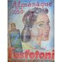 Almanaque De Farmácia Fosfotoni 1950 Elixir Amargo