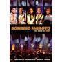 Dvd Sorriso Maroto - Por Você Ao Vivo (2005) * Lacrado Raro