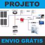 Projeto Placa De Energia Solar + 5gerador Éolico +100 Cursos