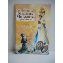 Livro A História Da Medalha Milagrosa Pe. Hamilton J Naville