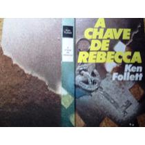 A Chave De Rebecca, De Ken Follett