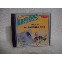 Cd Poly & Dilermando Reis- Dose Dupla