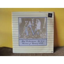 Lp Disco Vinil Rick Wakeman The Six Wives Of Henry Viii