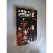 * Livro - Pierre George - Geografia Economica