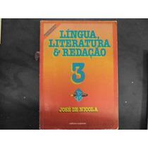 R/m - Livro - Lingua Literatura & Redação 3 - José De Nicola