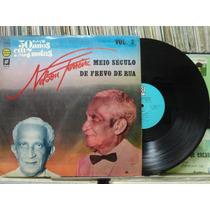 Nelson Ferreira 50 Anos Meio Século Musica Frevo De Rua Lp
