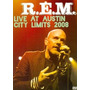 Dvd Da Banda R.e.m. Live At Austin City Limits-2008.