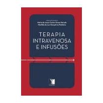 Livro Terapia Intravenosa E Infusões - Frete Grátis