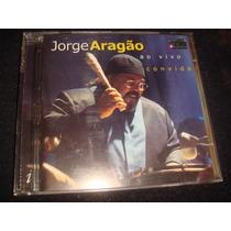Cd Jorge Aragão / Ao Vivo Convida