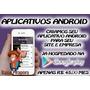 Criamos Aplicativo Android Site Empresa Publicado Play Store