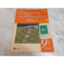 A Conquista Da Matemática 9º Ano- José Ruy Giovanni Jr.