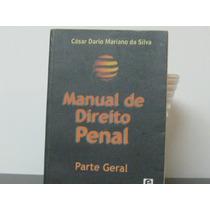 Direito Penal Brasileiro Parte Geral César Mariano Silva