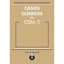 E-book Casos Clínicos Do Dsm-5 - Barnhill, John W.