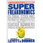 Super Freakonomics Global Cooling, Patriotic Prostitutes...