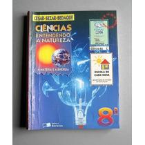 Ciências 8a- Entendendo A Natureza - César - Sezar - Bedaque