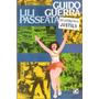 Lili Passeata - Guido Guerra Original