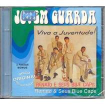 Cd - Renato E Seus Blue Caps: Viva A Juventude