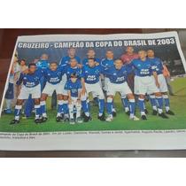 Poster Do Cruzeiro - Campeão Da Copa Do Brasil De 2003