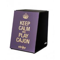 Cajon Acústico Strike By Fsa - Keep Calm
