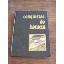 Livro Enciclopedia Conquistas Do Homem 5 Fasciculos