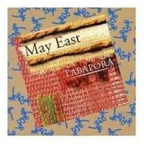 Cd - May East: Tabapora