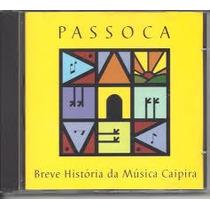 Cd - Passoca: Breve História Da Música Caipira